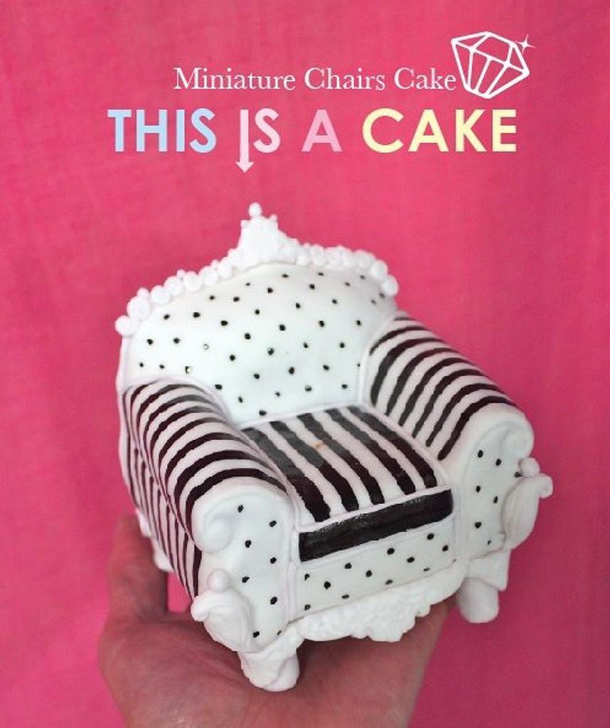 Miniature Chair Cake by megumi suzuki
