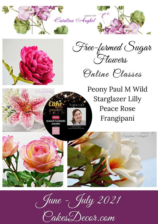 """Free-formed sugar flowers - """"LE MUST""""  - Live Class by Catalina Anghel azúcar'arte"""