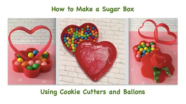 Sugar boxes - made with cookie cutters and balloons ;)