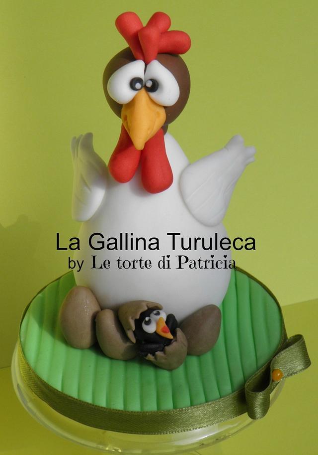 La Gallina Turuleca Cake By Patricia Elena Diaz Cakesdecor