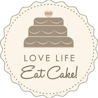 Love Life, Eat Cake! by Michele