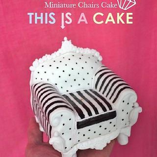 Miniature Chair Cake - Cake by megumi suzuki