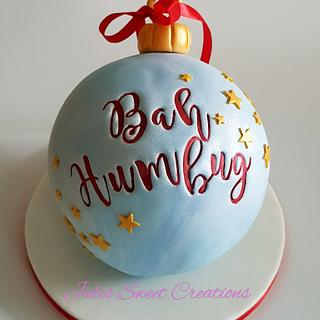Bah Humbug Christmas Bauble - Cake by Jules Sweet Creations