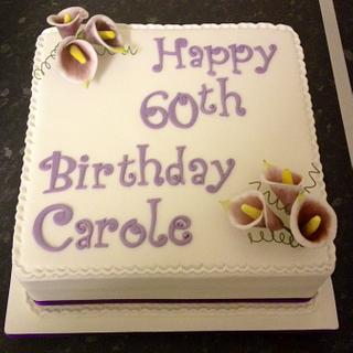 Calla Lilly 60th birthday cake - Cake by Daisychain's Cakes