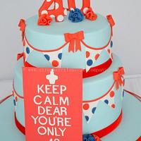 Keep Calm You're Only 40 Birthday Cake