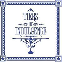Tiers of Indulgence