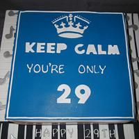 Keep Calm youre only 29