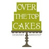 Over The Top Cakes Designer Bakeshop