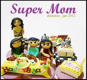Super Mom - Cake by Diana