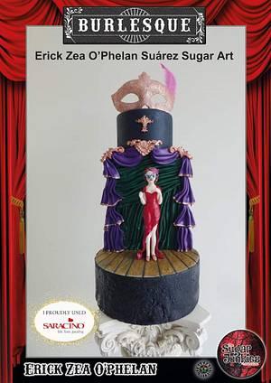 This is a SugarJunkies collaboration to celebrate Burlesque!  - Cake by Erick Zea O'Phelan Suárez Sugar Art