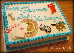 Let's Gamble!  Retirement Cake - Cake by Samantha Eyth
