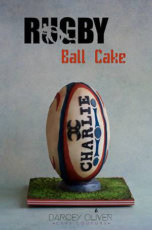 Scrum, Ruck, Try - Cake by Sugar Street Studios by Zoe Burmester